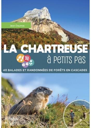 La Chartreuse à petits pas