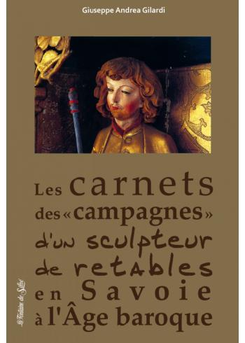 Carnets de campagnes d'un sculpteur de retables en Savoie