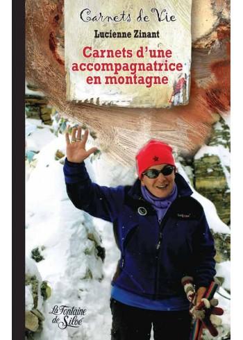 Carnets d'une accompagnatrice en montagne
