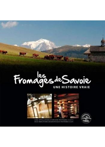 Les Fromages de Savoie, une histoire vraie