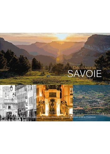 Découvrir la Savoie - Tome 1