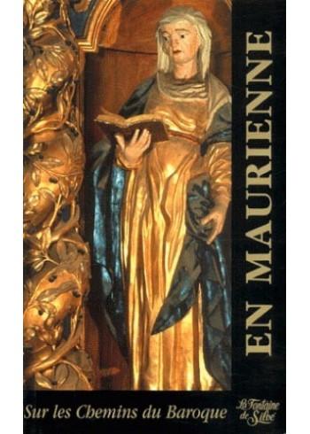 En Maurienne - Sur les chemins du Baroque - Tome 3