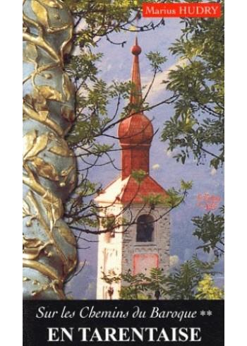 En Tarentaise - Sur les chemins du Baroque - Tome 2