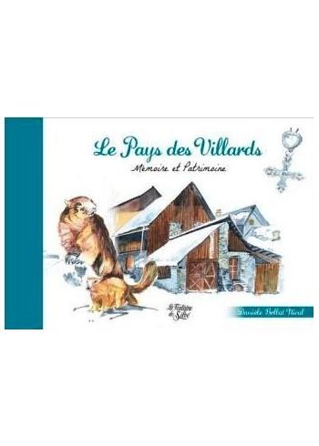 Le Pays des Villards - Mémoire et patrimoine