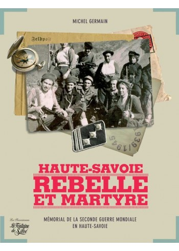 Haute-Savoie, Rebelle et Martyre