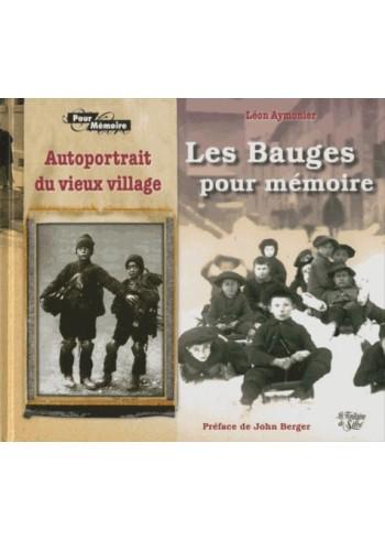 Les Bauges pour mémoire - Autoportrait du Vieux Village