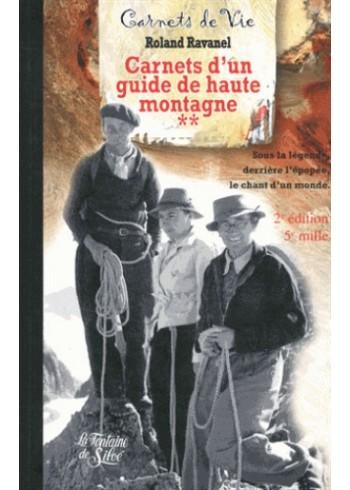 Carnets d'un guide de haute montagne **
