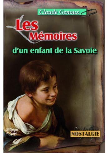 Les Mémoires d'un enfant de la Savoie