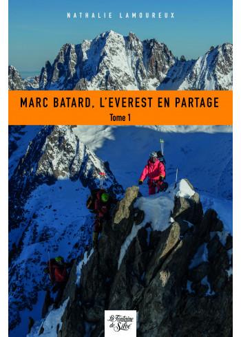Marc Batard, l'Everest en partage - Tome 1