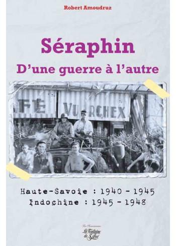 Séraphin - D'une guerre à l'autre