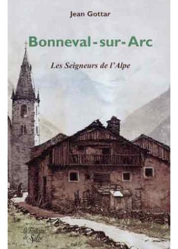 Bonneval-sur-Arc - Les Seigneurs de l'Alpe