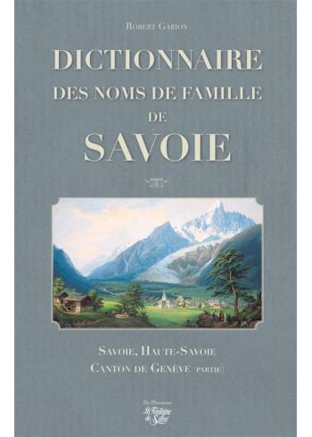 Dictionnaire des noms de famille de Savoie - Haute-Savoie