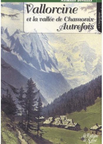 Vallorcine autrefois, tome 1