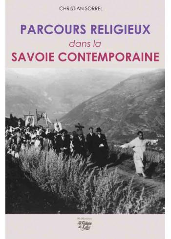 Parcours religieux dans la Savoie contemporaine
