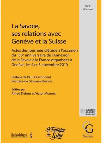 La Savoie, ses relations avec Genève et la Suisse