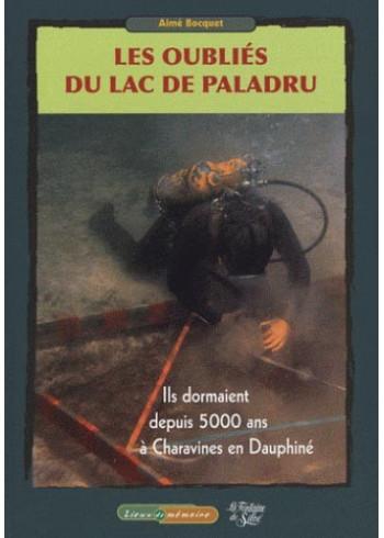 Les oubliés du lac de Paladru