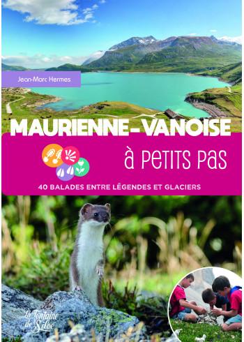 Maurienne-Vanoise à petits pas