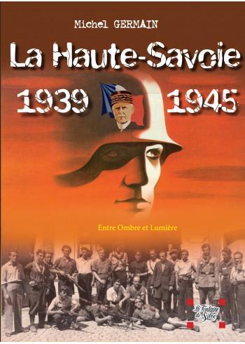 La Haute-Savoie 1939-1945