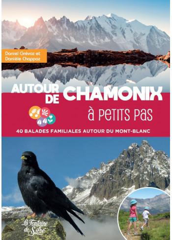 Autour de Chamonix à petits pas