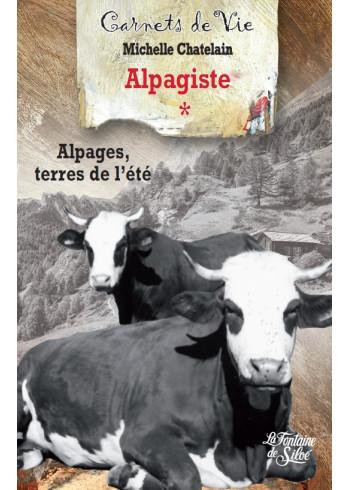 Alpagiste - Tome 1
