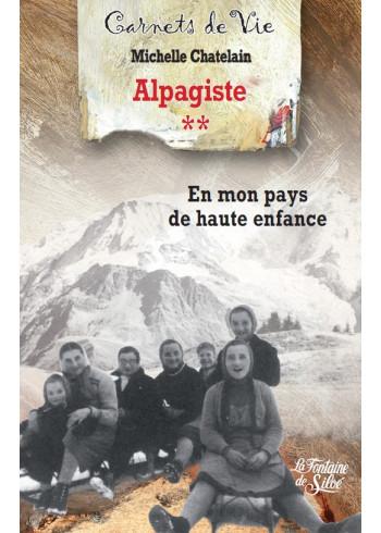 Alpagiste - Tome 2