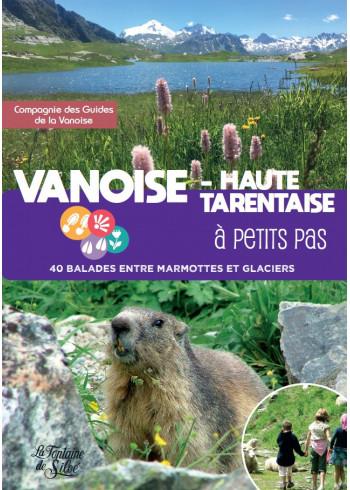 Vanoise - Haute Tarentaise à petits pas