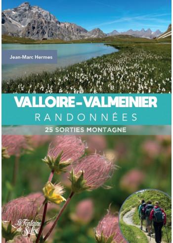 Valloire - Valmeinier randonnées
