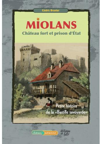 Miolans, château fort et prison d'État