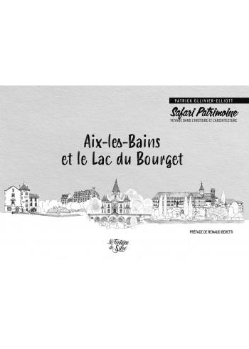 Aix-les-Bains et le lac du Bourget Safari Patrimoine