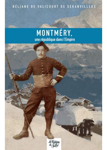 Montméry, une république dans l'Empire