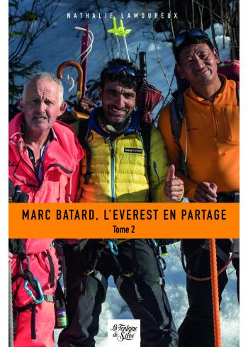 Marc Batard, l'Everest en partage - Tome 2