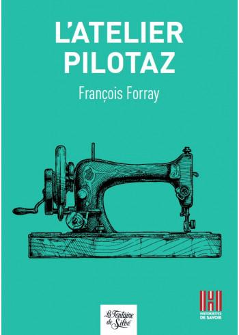 L'atelier Pilotaz